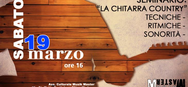 Sabato19 marzo: LA CHITARRA COUNTRY (Seminario)